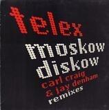 Moskow Diskow (Remixes) - Telex