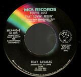 You've Lost That Lovin' Feelin' - Telly Savalas