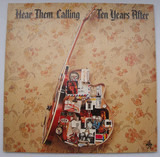 Hear Them Calling - Ten Years After
