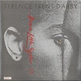 Dance Little Sister - Terence Trent D'Arby