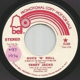 Rock 'N' Roll (I Gave You The Best Years Of My Life) - Terry Jacks