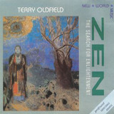 Zen - The Search For Enlightenment - Terry Oldfield
