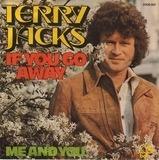 If You Go Away - Terry Jacks