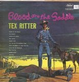 Blood On The Saddle - Tex Ritter With Music By Paul Sells