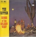 Songs of the Golden West - Tex Ritter