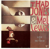Live in Munich - Thad Jones & Mel Lewis