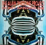 Don't answer me - The Alan Parsons Project