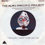 I Wouldn't Want To Be Like You - The Alan Parsons Project