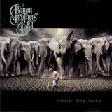 Hittin' the Note - The Allman Brothers Band