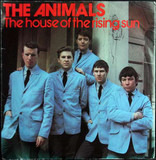 The House Of The Rising Sun / I'm Crying / Don't Let Me Be Misunderstood - The Animals