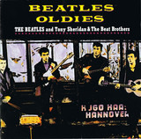 Beatles Oldies - The Beatles And Tony Sheridan And The Beat Brothers