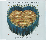 Good As Gold - The Beautiful South