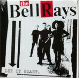 Let It Blast - The Bellrays