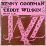 Benny Goodman Quintet / Teddy Wilson Piano Solo - The Benny Goodman Quintet , Teddy Wilson