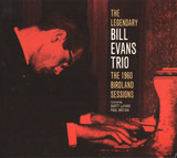 The 1960 Birdland Sessions - The Bill Evans Trio