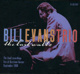 The Last Waltz - The Bill Evans Trio