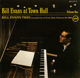 At Town Hall ....... Volume One - The Bill Evans Trio