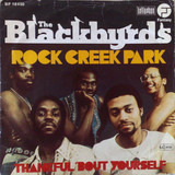 Rock Creek Park - The Blackbyrds