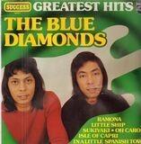 Greatest Hits - The Blue Diamonds