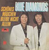 Schönes Mädchen Bleibe Nicht Allein - The Blue Diamonds