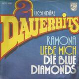 Ramona / Liebe Mich! - The Blue Diamonds