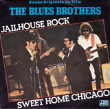 Jailhouse Rock / Sweet Home Chicago - The Blues Brothers
