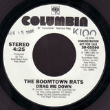 Drag Me Down - The Boomtown Rats