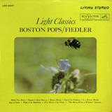 Light Classics - The Boston Pops Orchestra / Arthur Fiedler