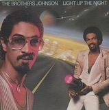 Light Up the Night - Brothers Johnson