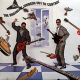 Out of Control - The Brothers Johnson