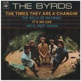 The Times They Are A'Changin' - The Byrds
