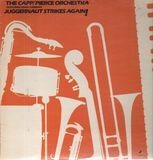 Juggernaut Strikes Again! - The Capp/Pierce Juggernaut Featuring Ernie Andrews