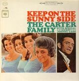 Keep on the Sunny Side - The Carter Family & Johnny Cash
