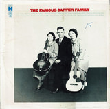 The Famous Carter Family - The Carter Family