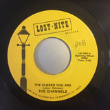 The Closer You Are - The Channels