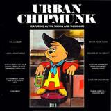 Urban Chipmunk - The Chipmunks