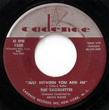 Just Between You And Me - The Chordettes