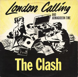 London Calling And Armagideon Time - The Clash