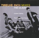 Twelve Inch Mixes - The Clash
