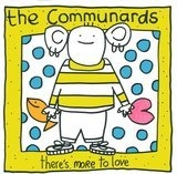 There's More To Love - The Communards