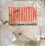 Tomorrow - The Communards
