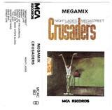 Megamix - Night Ladies, Megastreet - The Crusaders
