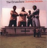 Unsung Heroes - The Crusaders