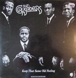 Keep That Same Old Feeling - The Crusaders