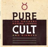 Pure Cult - For Rockers Ravers Lovers And Sinners - The Cult