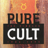 Pure Cult - The Singles 1984 - 1995 - The Cult
