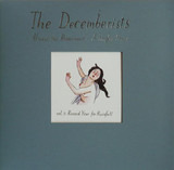Always The Bridesmaid: A Singles Series - Vol. 3: Record Year For Rainfall - The Decemberists