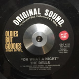 Oh What A Night / Moonlight And You - The Dells , The Jaguars