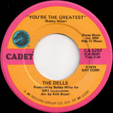 You're The Greatest / The Glory Of Love - The Dells
