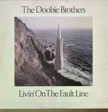 Livin' on the Fault Line - The Doobie Brothers